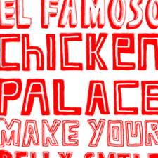 El Famoso Tasty Food Signs – Takeway chicken and hand painted fun times